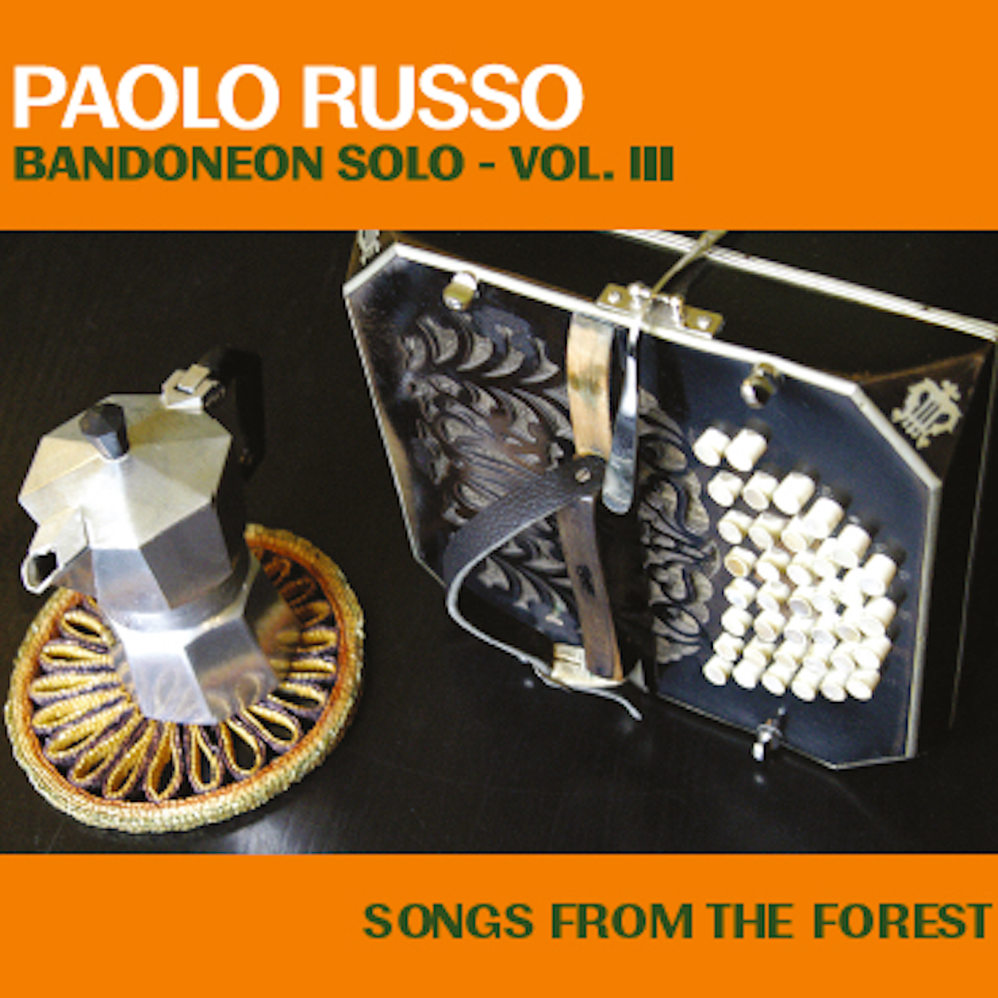 Paolo Russo bandoneon solo Vol III - songs from the forest