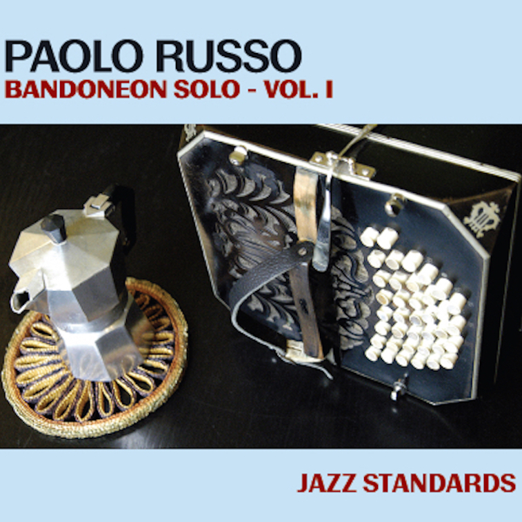 Paolo Russo solo bandoneon Vol I - jazz standards