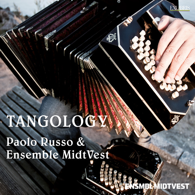 Tangology Paolo Russo and Ensemble Midtvest